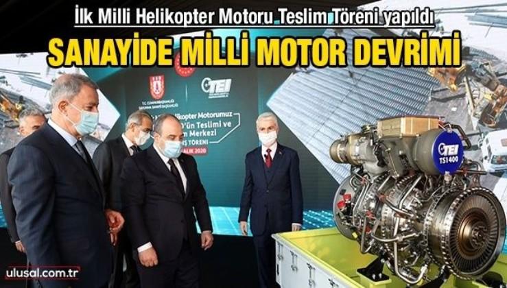 Sanayide milli motor devrimi: İlk Milli Helikopter Motoru Teslim Töreni yapıldı