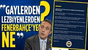 Ali Koç'a İstanbul Sözleşmesi tepkisi: Gaylerden, lezbiyenlerden Fenerbahçe'ye ne?