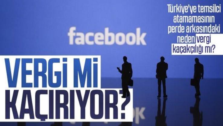 Facebook vergi mi kaçırıyor? Facebook'un Türkiye'ye temsilci atamamasının altında vergi kaçırma mı var?