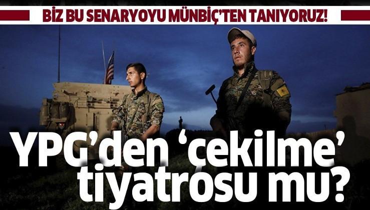 YPG'de çekilme tiyatrosu mu?.