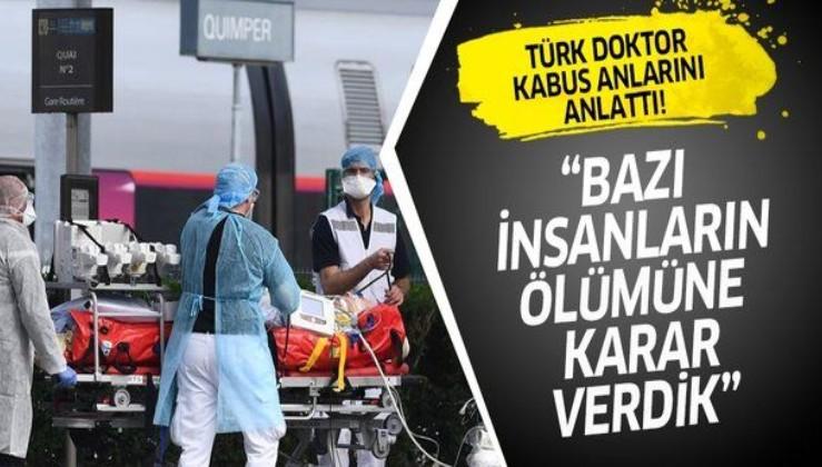 Amerika'da koronavirüs kabusunu Türk doktor anlattı: Bazı insanların ölümüne karar verdik