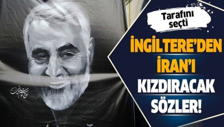 İngiltere'den İran'ı kızdıracak Süleymani açıklaması!.