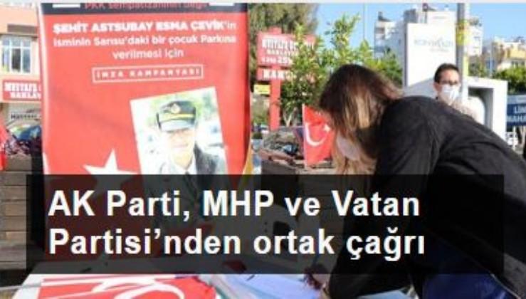 ' PKK sempatizanlarının değil Şehit Astsubay Esma Çevik'in adı olsun'
