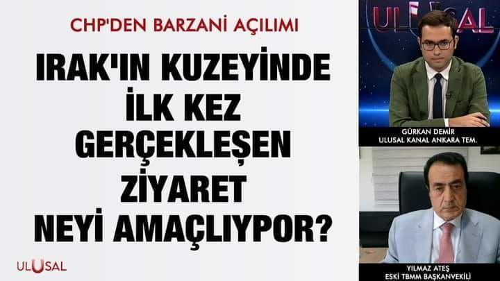 CHP'DEN BARZANİ AÇILIMI