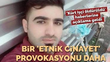 Bir 'etnik cinayet' provokasyonu daha... 'Kürt işçi öldürüldü' haberlerine Afyon Valiliğinden açıklama