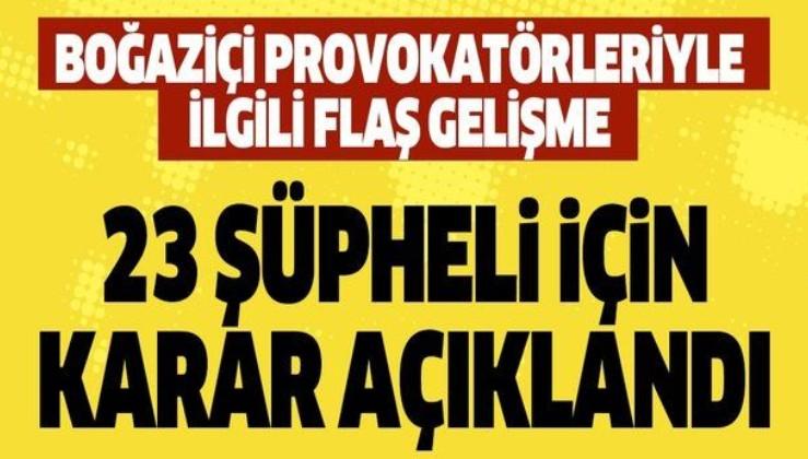 Son dakika: Kadıköy'de yasa dışı düzenlenen Boğaziçi eylemlerinde A. A. ve Ş.D. tutuklandı