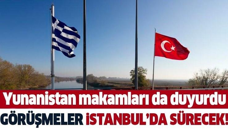 Son dakika: Türkiye ve Yunanistan arasındaki istikşafi görüşmeler İstanbul'da yapılacak