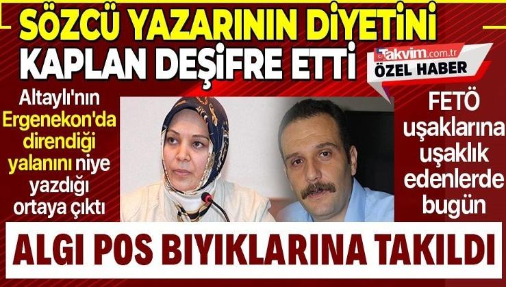 Sözcü yazarı Aytunç Erkin, Fatih Altaylı'nın Ergenekon'da direndiği yalanını ortaya attı!