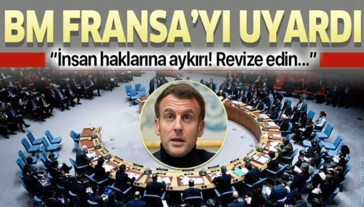 Son dakika: BM'den Fransa'ya uyarı: Yasa tasarısı insan hakları hukukuyla uyumsuz!
