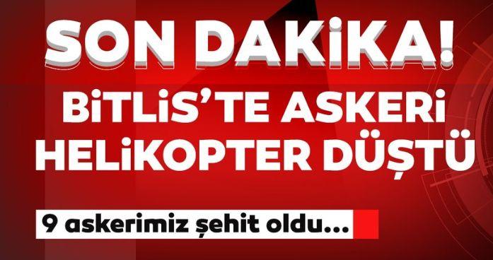 SON DAKİKA HABERİ! Bitlis'te askeri helikopter düştü: 9 asker şehit