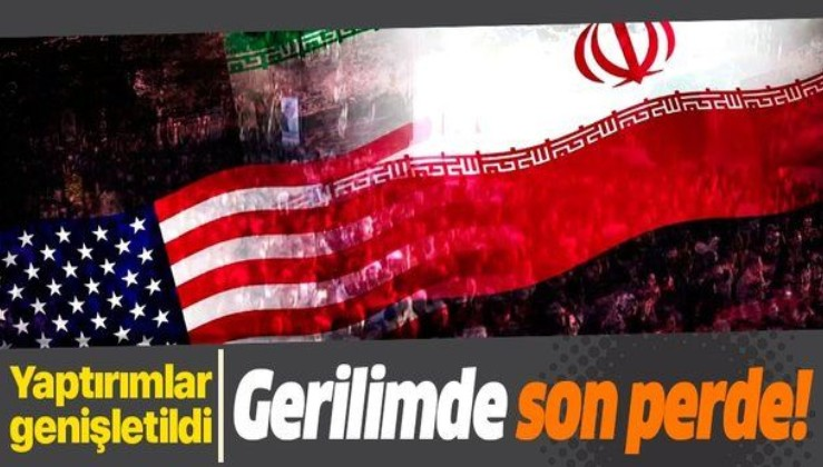 ABD'den gerilimi tırmandıracak hamle! İran'a yönelik metal yaptırımlarını genişletti...