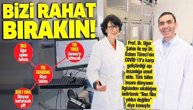 """Eşi Dr.Özlem Özlem Türeci ile birlikte koronavirüs aşısını bulan Prof. Dr. Uğur Şahin: """"Ben film yıldızı değilim"""""""