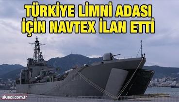 Türkiye Limni Adası için Navtex ilan etti