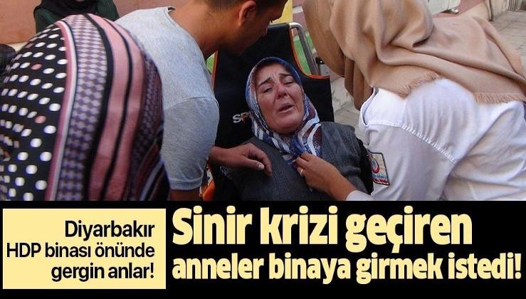 Diyarbakır HDP binası önünde gergin anlar! Sinir krizi geçiren anneler binaya girmek istedi!
