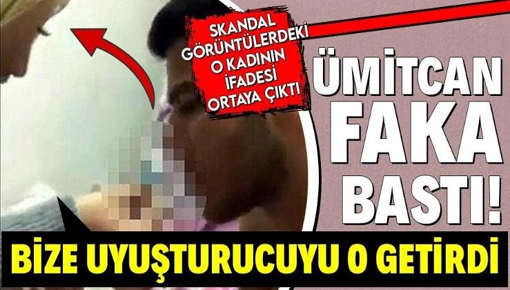 Skandal görüntülerde o da vardı! Ümitcan Uygun'un yanındaki kadının da ifadesi ortaya çıktı!