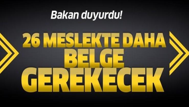 Bakan Zehra Zümrüt Selçuk duyurdu! 26 meslekte belge gerekecek....