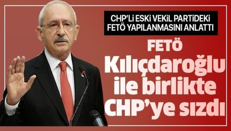 CHP'li eski vekil Yıldıray Sapan: FETÖ Kılıçdaroğlu'yla birlikte CHP'ye sızdı.
