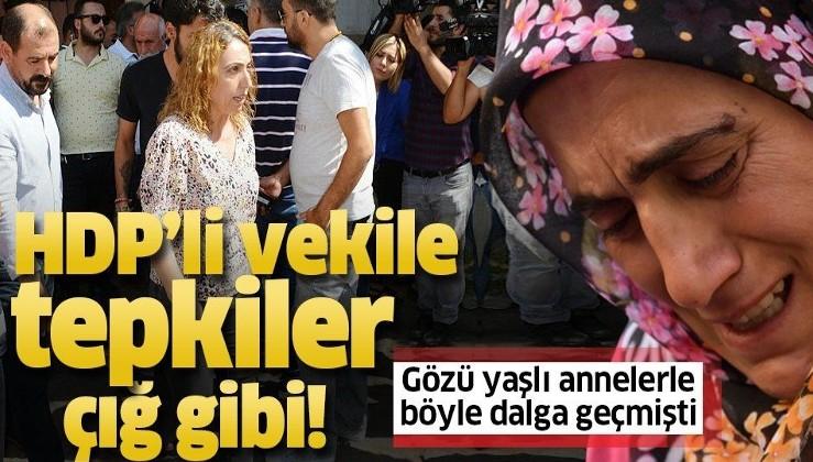 Gözü yaşlı annelerle dalga geçen HDP'li vekil Saliha Aydeniz'e tepkiler çığ gibi.