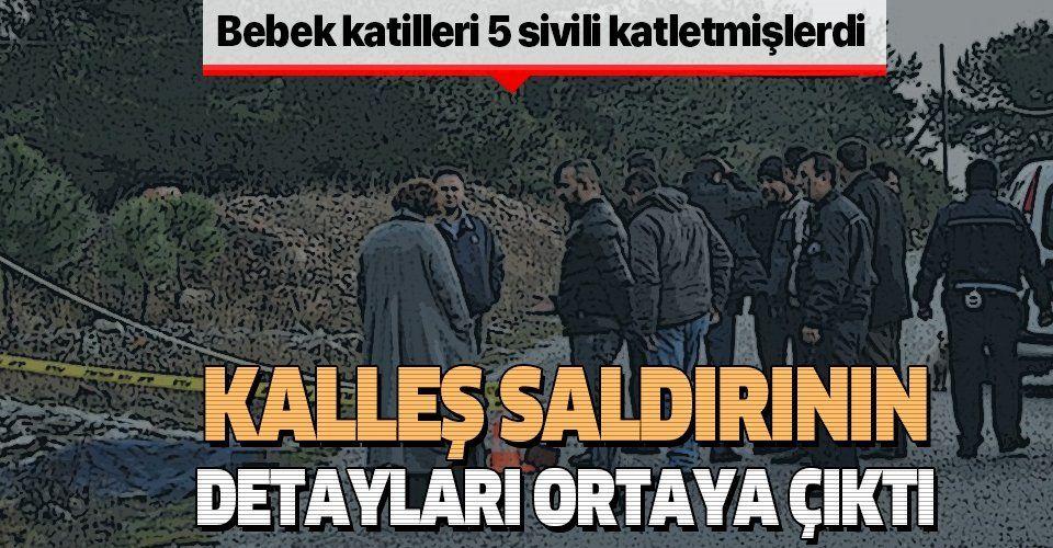 Bebek katili PKK 5 sivili şehit etmişti! Kalleş saldırının detayları belli oldu!