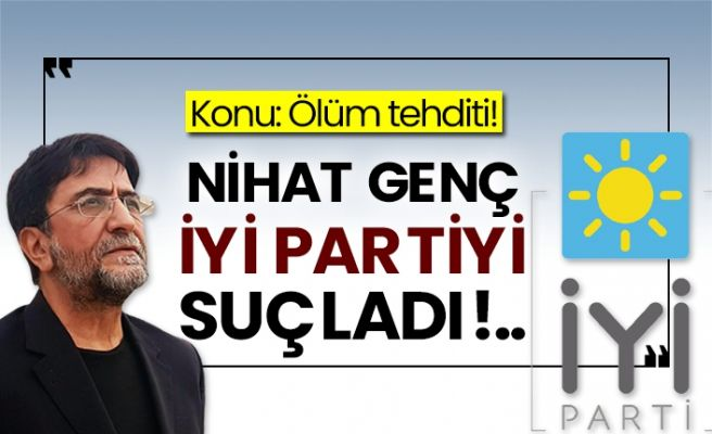 Nihat Genç: Nihat Genç'i öldürün diye twit atan İyi Parti yöneticisi...