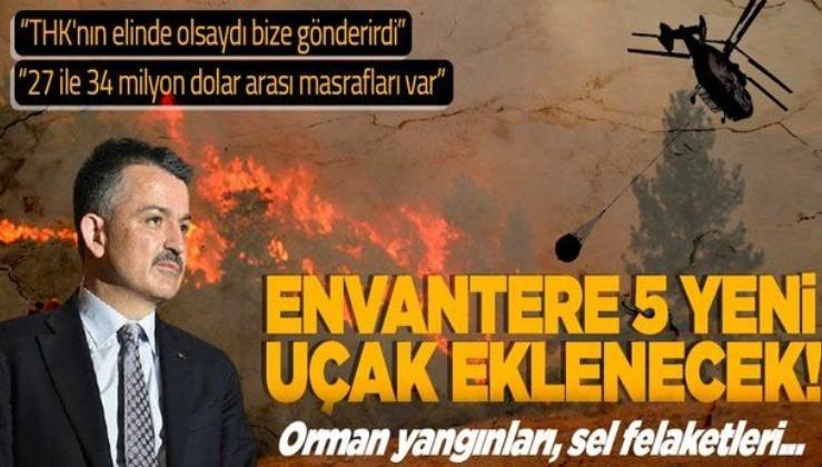Tarım ve Orman Bakanı Bekir Pakdemirli açıkladı: 5 yangın söndürme uçağı alınacak