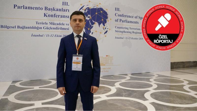 Rus vekil Ruslan Balbek Aydınlık'a konuştu: Bölgenin namusunu kendimiz korumalıyız