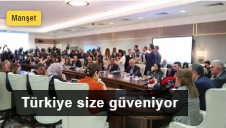 Türkiye size güveniyor