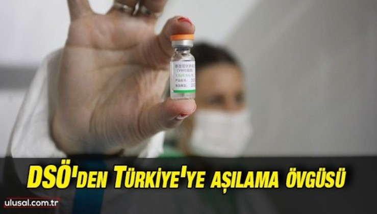 DSÖ'den Türkiye'ye aşılama övgüsü