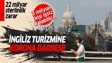 İngiliz turizmine 22 milyar sterlinlik koronavirüs darbesi! 3 milyon kişi işsiz kalabilir...