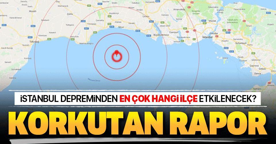 Büyük İstanbul depreminden en çok ve en az hangi ilçeler etkilenecek? .