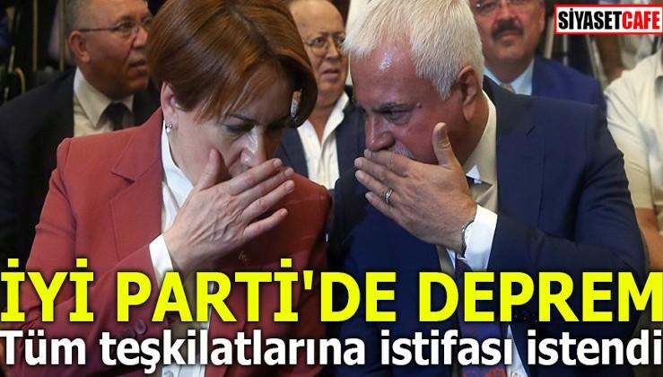 İYİ PARTİ'DE DEPREM! Tüm teşkilatlarına istifası istendi