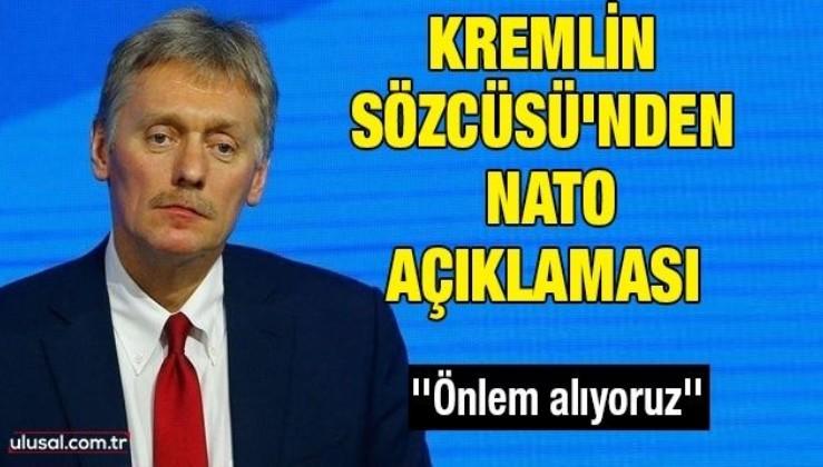 Kremlin Sözcüsü'nden NATO açıklaması