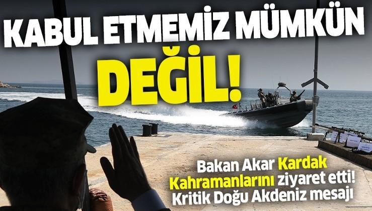 Son dakika: Bakan Akar'dan Doğu Akdeniz açıklaması: Kabul etmemiz mümkün değil