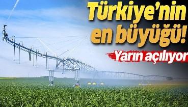 TİGEM-Ceylanpınar Sulama Projesi yarın hayata geçiriliyor! Türkiye'nin en büyüğü...