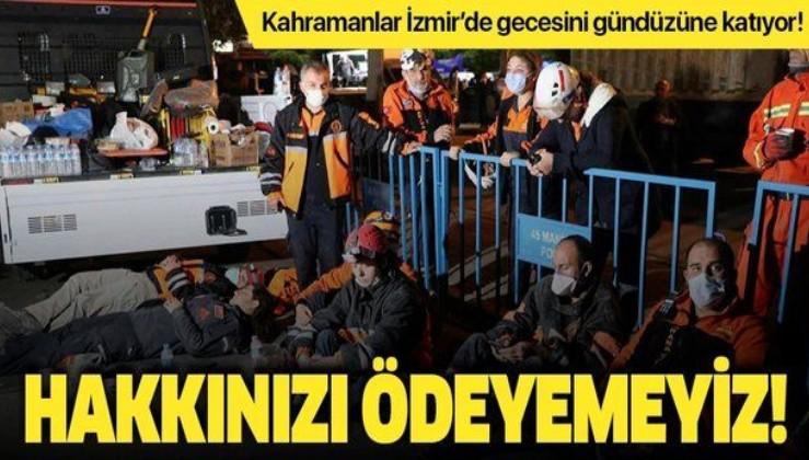 Kahramanlar İzmir'de gecesini gündüzüne katıyor!