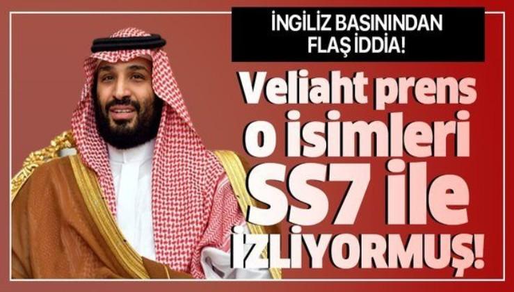 İngiliz basınından flaş iddia: Veliaht prens Selman gizli yazılımla ABD'deki vatandaşlarını takip ediyor.