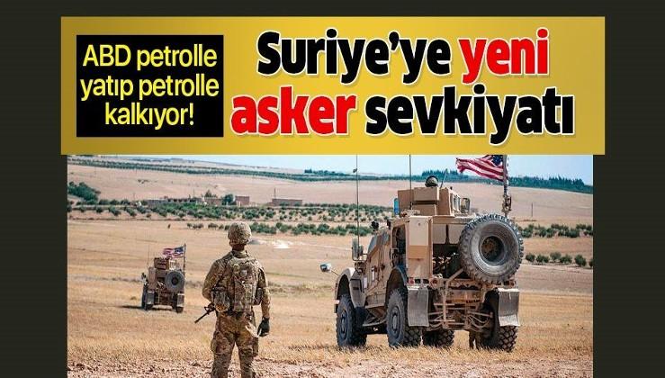 ABD Suriye'deki petrolden vazgeçmiyor! Yeni asker gönderme açıklaması!.