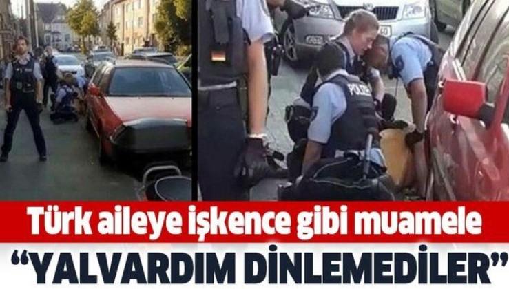 Almanya'da Türk aileye işkence gibi muamele! Mağdur anne dehşet anlarını anlattı