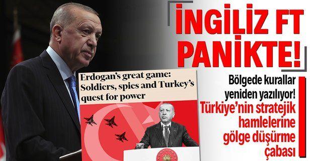 """İngiliz Financial Times'tan algı kokan Türkiye analizi: """"Erdoğan'ın büyük oyunu"""""""