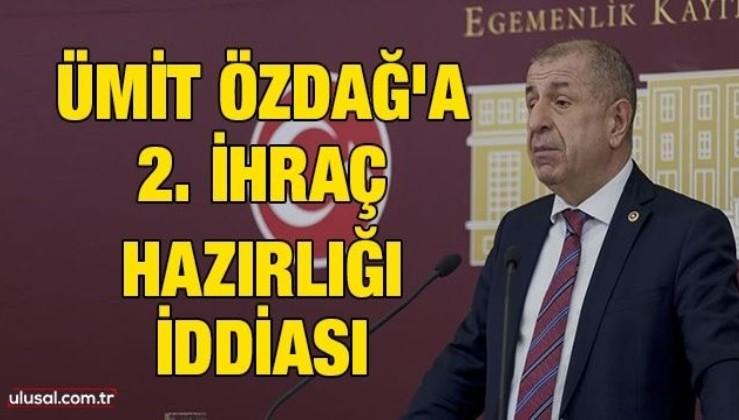 Ümit Özdağ'a 2. ihraç hazırlığı iddiası
