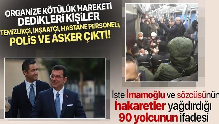 Ekrem İmamoğlu ve sözcüsü Murat Ongun'un hakaret ettiği 90 yolcunun ifadesi