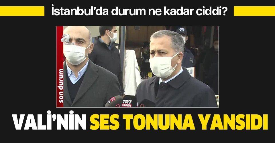 SON DAKİKA: İstanbul Valisi Ali Yerlikaya: Artık 'maskeni tak' değil 'maskeni indirme' diyoruz