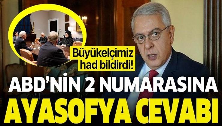 """Türkiye'nin Washington Büyükelçisi Serdar Kılıç'tan, ABD Başkan Yardımcısı Mike Pence'e """"Ayasofya"""" cevabı"""