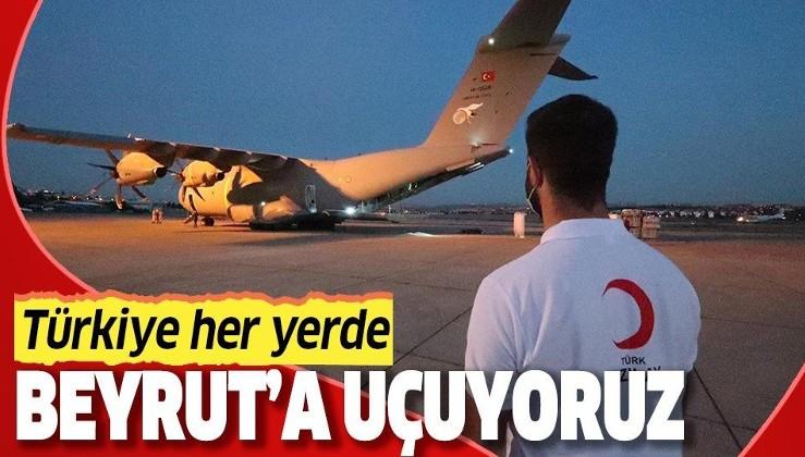 Beyrut'a göndereceğimiz yardımları taşıyan askeri kargo uçağı hareket etti