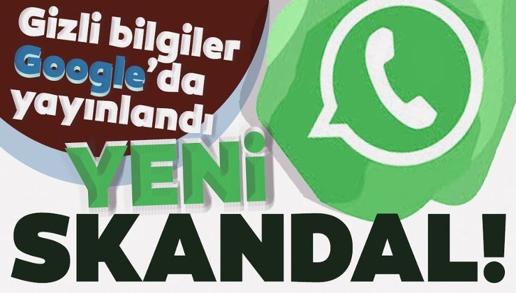 WhatsApp'ta bir skandal daha! Kullanıcı verileri Google'a sızdırıldı