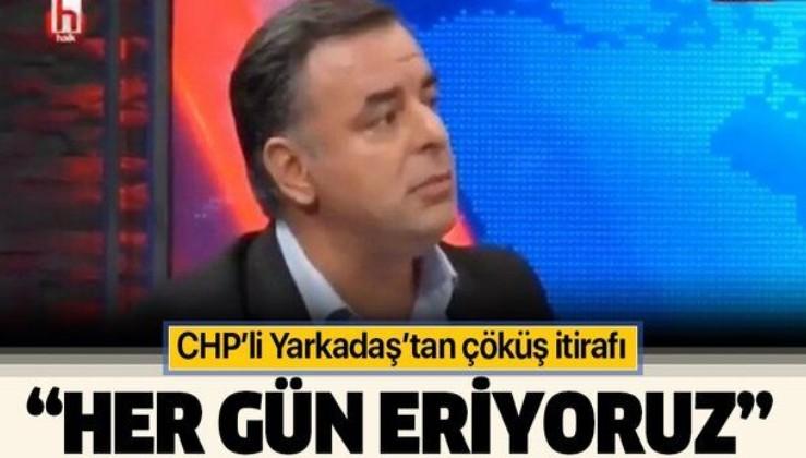 CHP'li Barış Yarkadaş'tan partide çöküş itirafı: Üye sayımız her gün eriyor