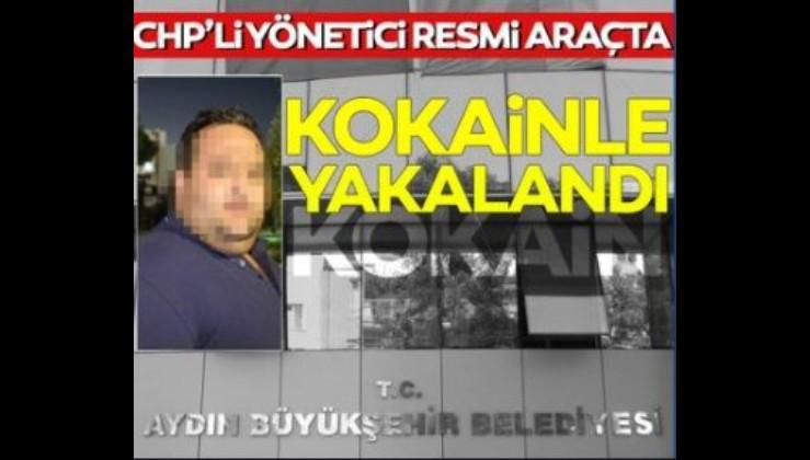 CHP Yöneticisi kokain ve esrarla yakalandı