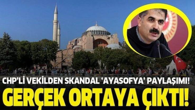 CHP'li vekilden skandal Ayasofya paylaşımı!