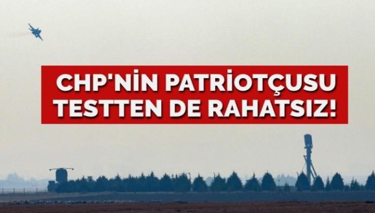CHP'nin Patriotçusu testten de rahatsız oldu!