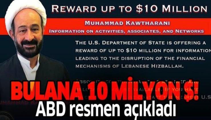 Son dakika: ABD, Hizbullah komutanı Kawtharani'nin başına 10 milyon dolar ödül koydu